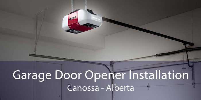 Garage Door Opener Installation Canossa - Alberta