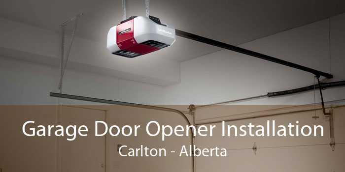 Garage Door Opener Installation Carlton - Alberta