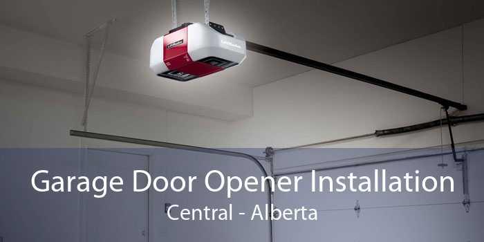Garage Door Opener Installation Central - Alberta