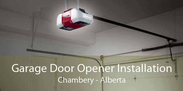 Garage Door Opener Installation Chambery - Alberta