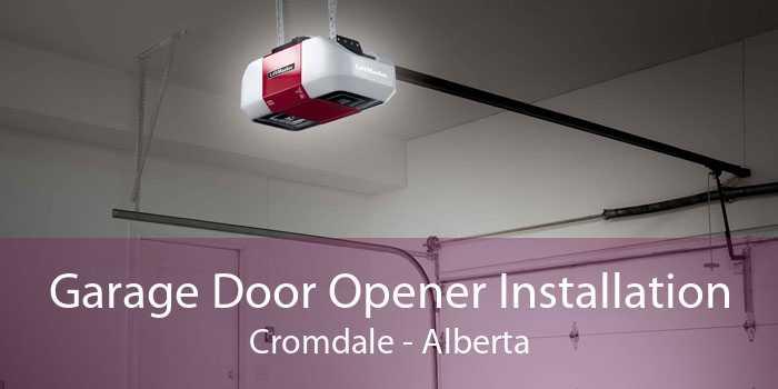Garage Door Opener Installation Cromdale - Alberta