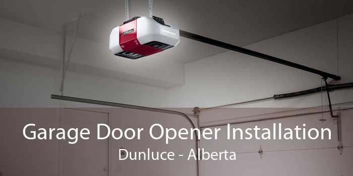 Garage Door Opener Installation Dunluce - Alberta