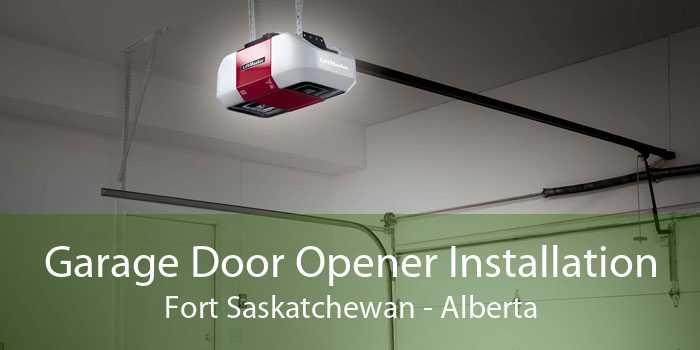 Garage Door Opener Installation Fort Saskatchewan - Alberta