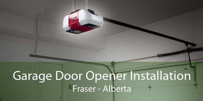 Garage Door Opener Installation Fraser - Alberta