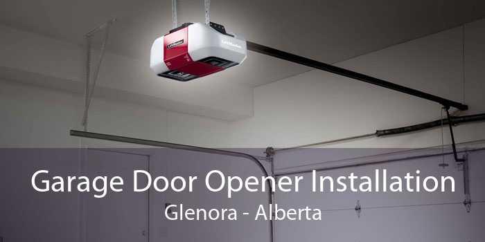 Garage Door Opener Installation Glenora - Alberta