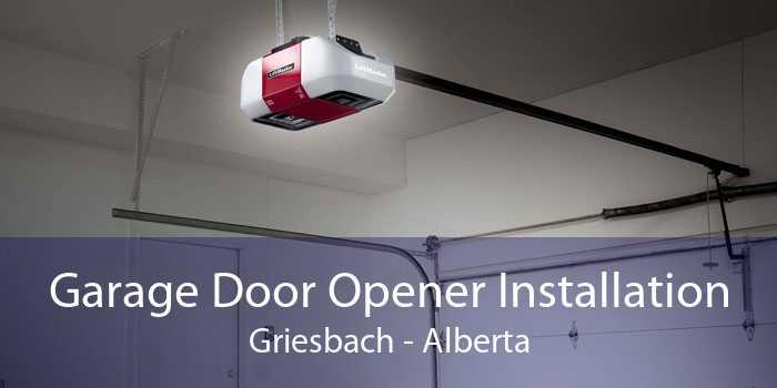 Garage Door Opener Installation Griesbach - Alberta
