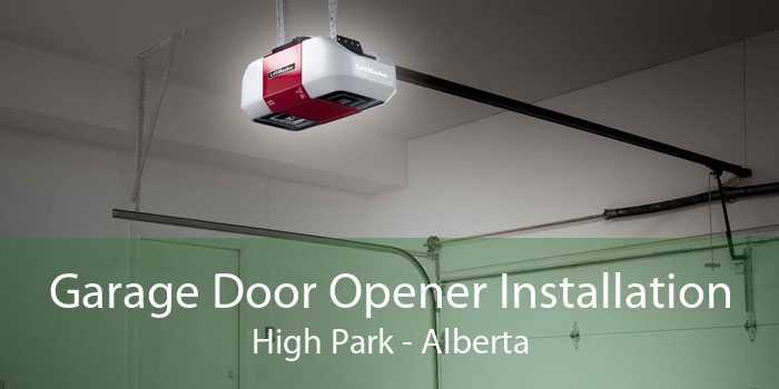 Garage Door Opener Installation High Park - Alberta