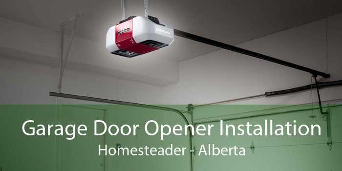 Garage Door Opener Installation Homesteader - Alberta