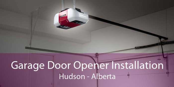 Garage Door Opener Installation Hudson - Alberta