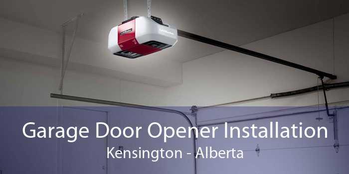 Garage Door Opener Installation Kensington - Alberta