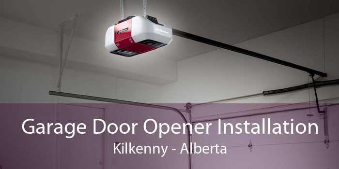 Garage Door Opener Installation Kilkenny - Alberta