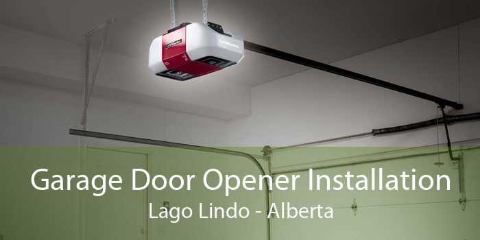 Garage Door Opener Installation Lago Lindo - Alberta