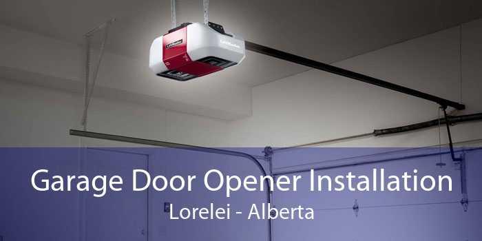 Garage Door Opener Installation Lorelei - Alberta