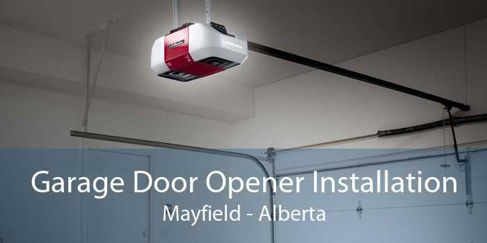 Garage Door Opener Installation Mayfield - Alberta