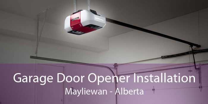 Garage Door Opener Installation Mayliewan - Alberta