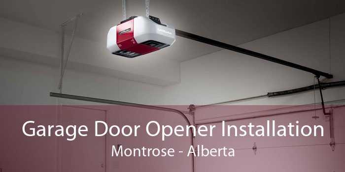 Garage Door Opener Installation Montrose - Alberta