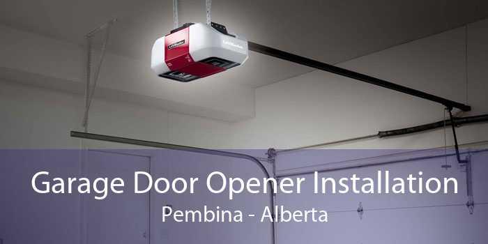 Garage Door Opener Installation Pembina - Alberta