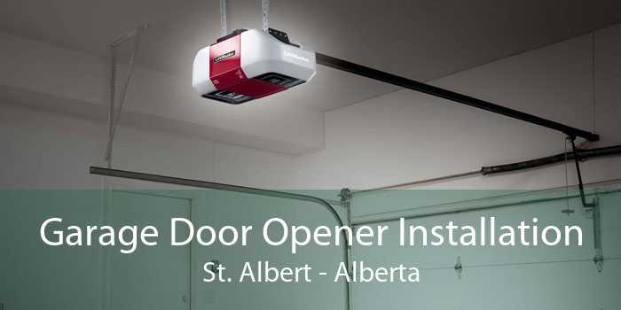 Garage Door Opener Installation St. Albert - Alberta