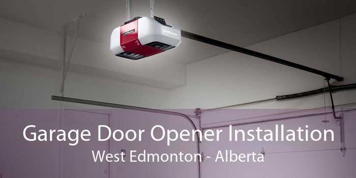 Garage Door Opener Installation West Edmonton - Alberta