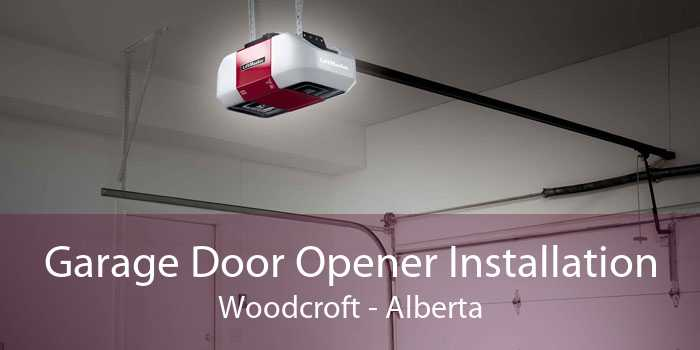 Garage Door Opener Installation Woodcroft - Alberta