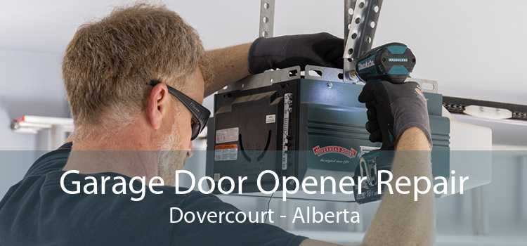 Garage Door Opener Repair Dovercourt - Alberta
