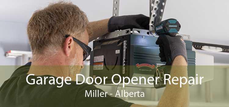 Garage Door Opener Repair Miller - Alberta