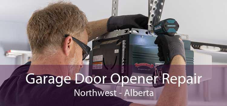 Garage Door Opener Repair Northwest - Alberta
