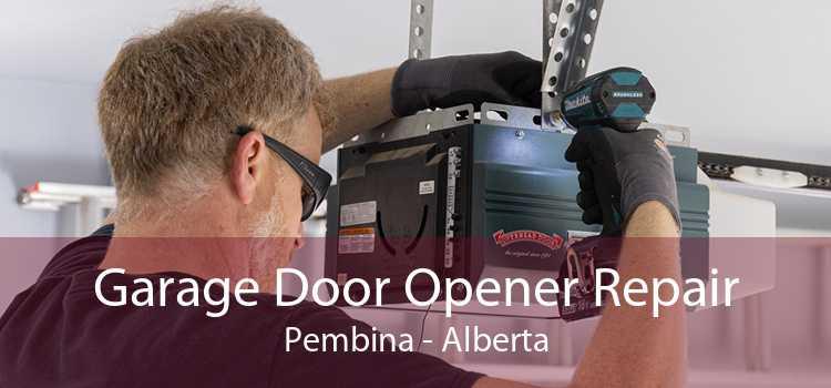 Garage Door Opener Repair Pembina - Alberta