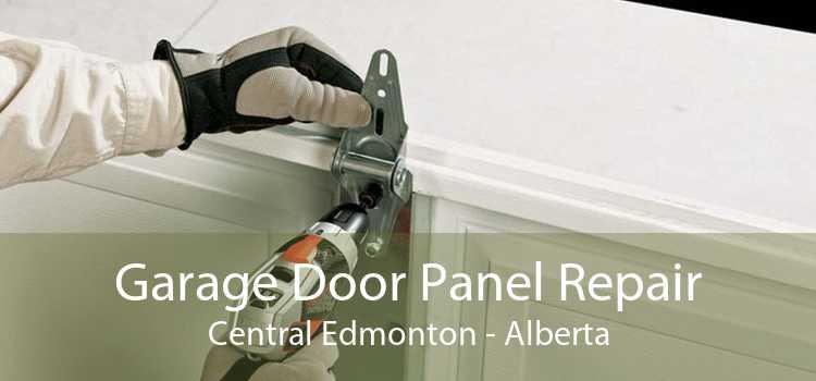 Garage Door Panel Repair Central Edmonton - Alberta