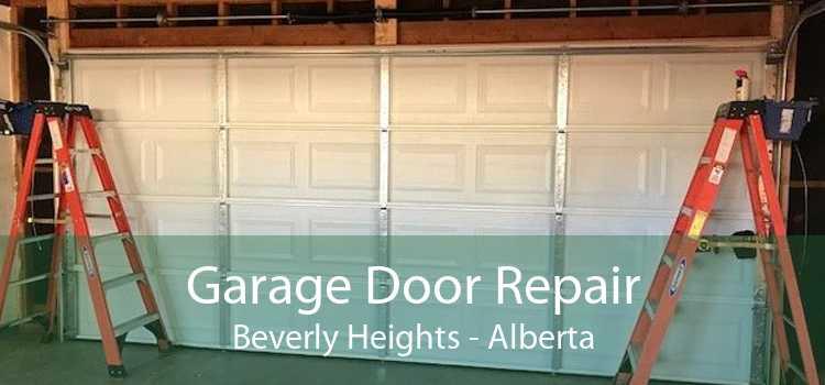 Garage Door Repair Beverly Heights - Alberta