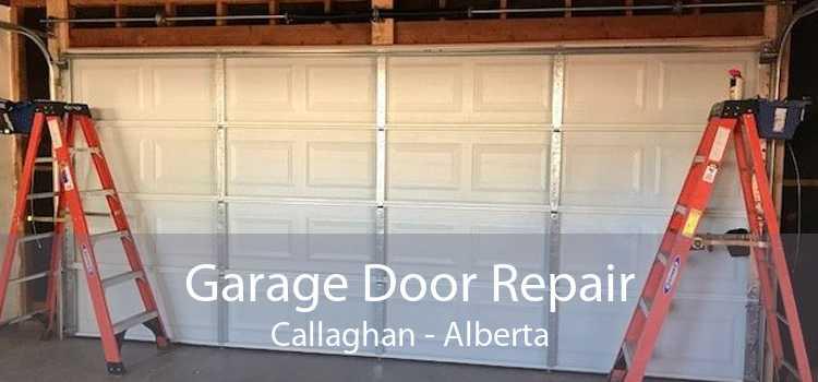 Garage Door Repair Callaghan - Alberta