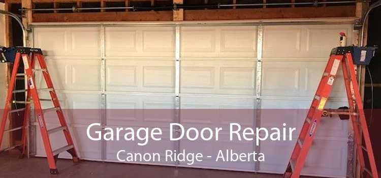 Garage Door Repair Canon Ridge - Alberta