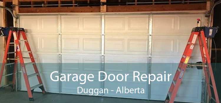 Garage Door Repair Duggan - Alberta