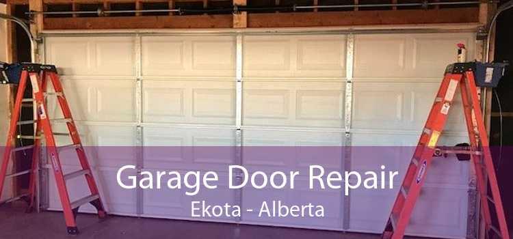 Garage Door Repair Ekota - Alberta