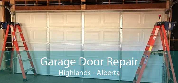 Garage Door Repair Highlands - Alberta