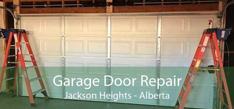 Garage Door Repair Jackson Heights - Alberta
