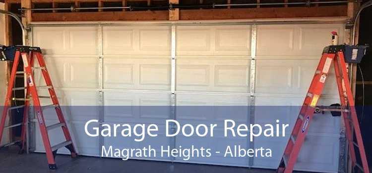 Garage Door Repair Magrath Heights - Alberta