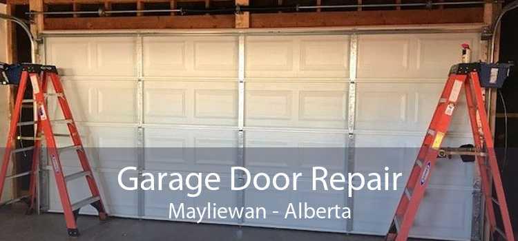 Garage Door Repair Mayliewan - Alberta