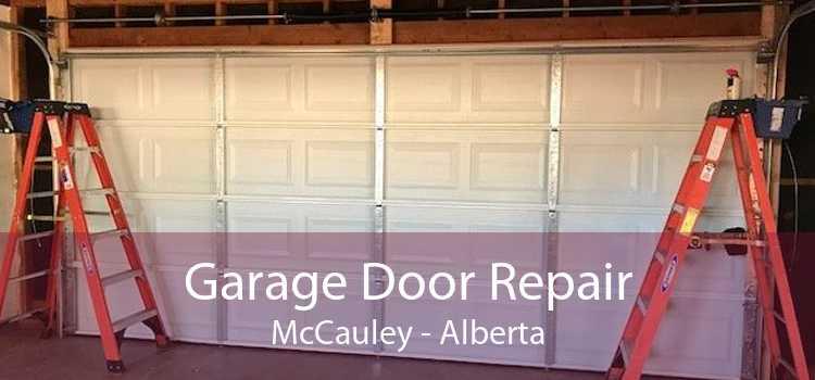 Garage Door Repair McCauley - Alberta