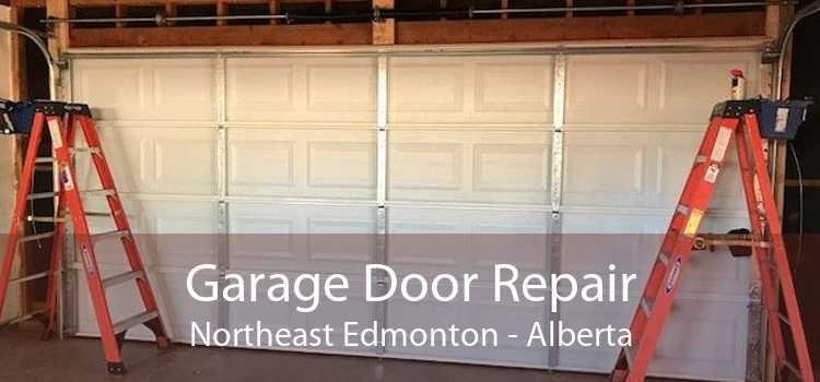 Garage Door Repair Northeast Edmonton - Alberta