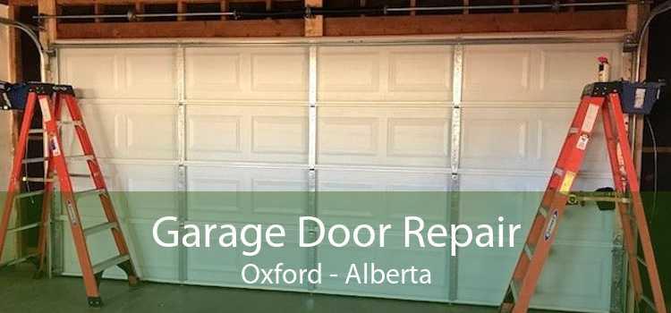 Garage Door Repair Oxford - Alberta