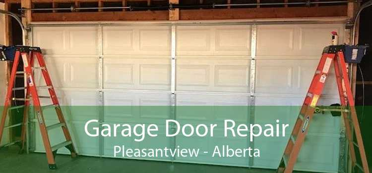 Garage Door Repair Pleasantview - Alberta