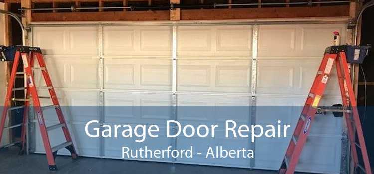 Garage Door Repair Rutherford - Alberta