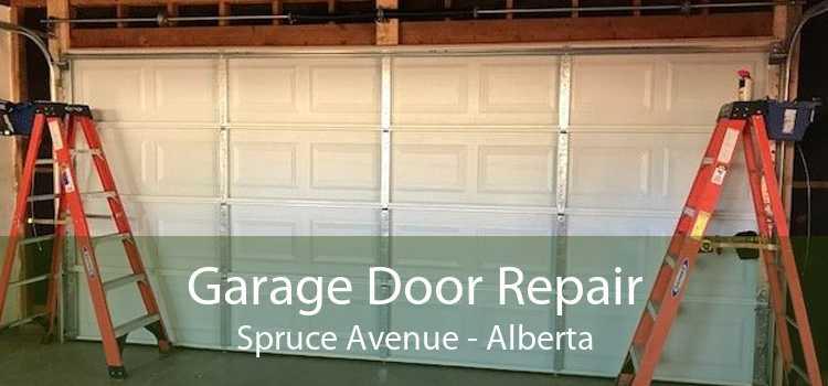 Garage Door Repair Spruce Avenue - Alberta