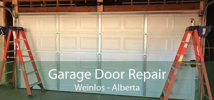 Garage Door Repair Weinlos - Alberta