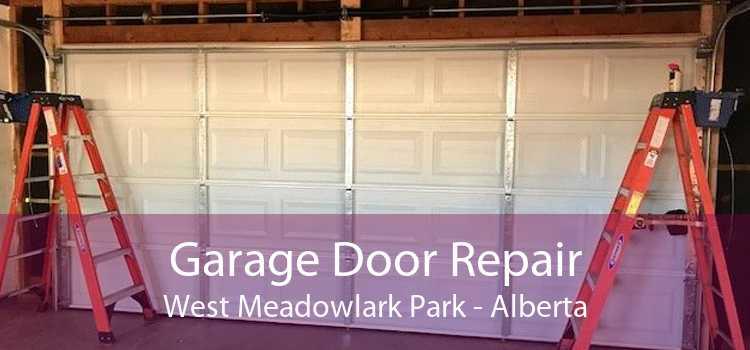 Garage Door Repair West Meadowlark Park - Alberta